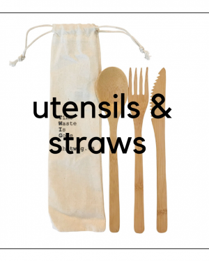 Reusable Utenstils & Straws